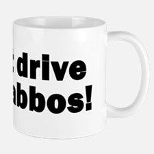 i_dont_drive_on_shabbos3 copy Mugs