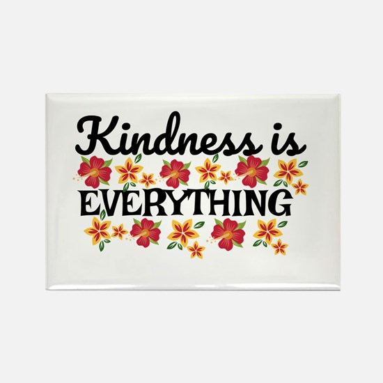 Kindness is everything Magnets