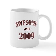 Awesome Since 2009 Mug