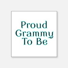 Proud Grammy to Be Sticker