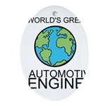 Worlds Greatest Automotive Engineer Ornament (Oval