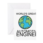 Worlds Greatest Automotive Engineer Greeting Cards