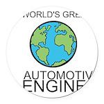 Worlds Greatest Automotive Engineer Round Car Magn