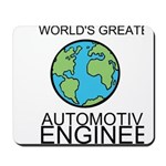 Worlds Greatest Automotive Engineer Mousepad