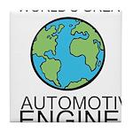 Worlds Greatest Automotive Engineer Tile Coaster