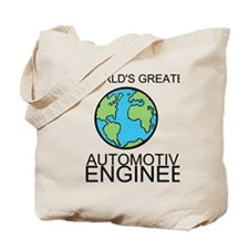 Worlds Greatest Automotive Engineer Tote Bag