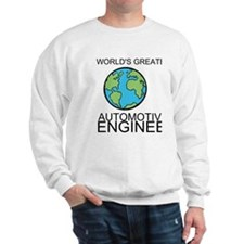 Worlds Greatest Automotive Engineer Sweatshirt