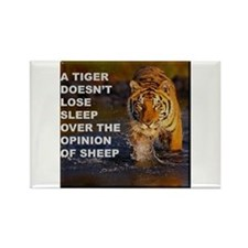 A Tiger Doesnt Lose Sleep Rectangle Magnet