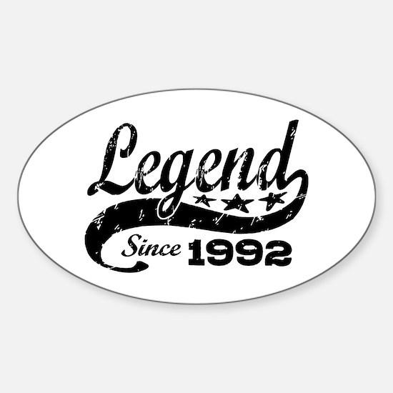 Legend Since 1992 Sticker (Oval)
