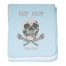 HIP HOP TOO DEF! baby blanket