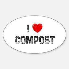 I * Compost Oval Bumper Stickers