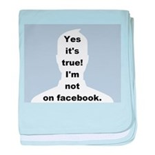Yes it's true! I'm not on facebook. baby blanket