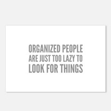 Organized People Are Just Too Lazy Postcards (Pack