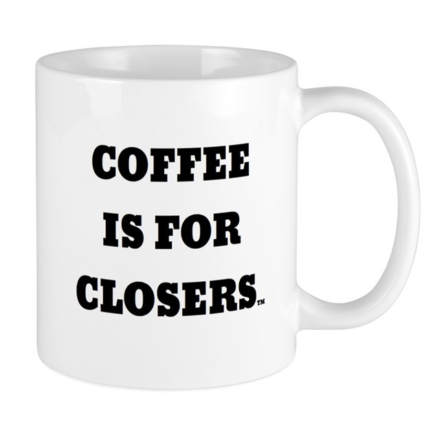 Coffee is for Closers Mug by listing-store-108402867