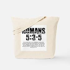 Romans 5:3-5 Tote Bag