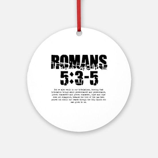 Romans 5:3-5 Ornament (Round)