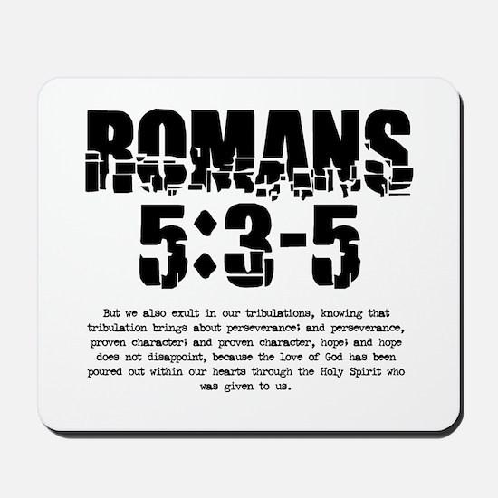Romans 5:3-5 Mousepad
