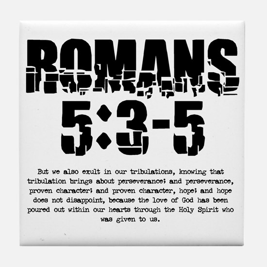 Romans 5:3-5 Tile Coaster