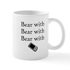 Bear with Bear with Bear with Mug