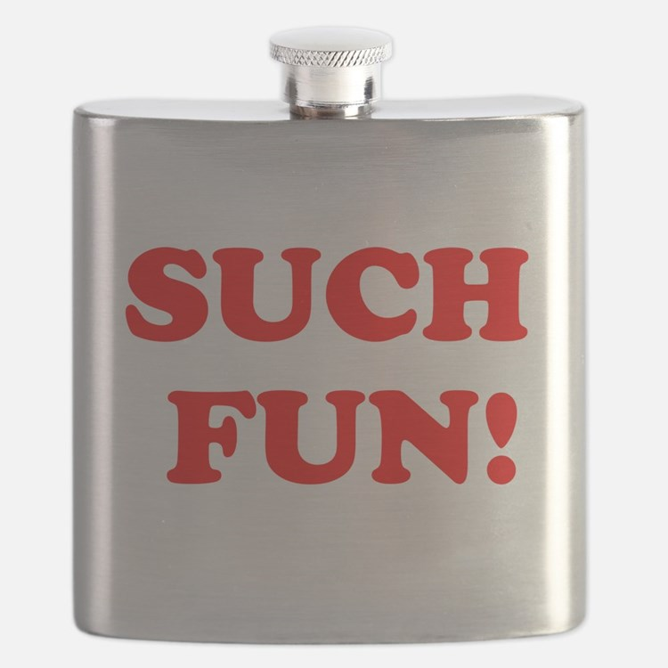 Such Fun! Flask