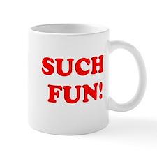 Such Fun! Small Mug