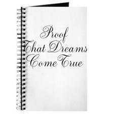 Proof That Dreams Come True Journal