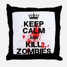 Keep Calm Kill Zombies Throw Pillow