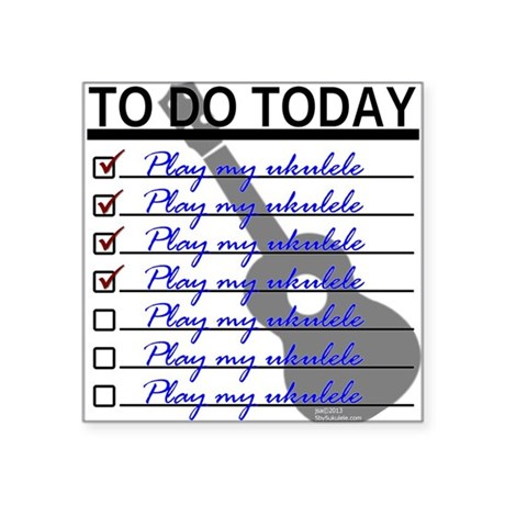 To Do Today - Play Ukulele Sticker