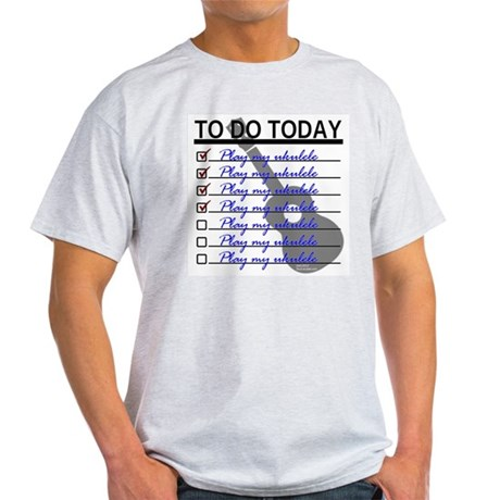 To Do Today - Play Ukulele T-Shirt