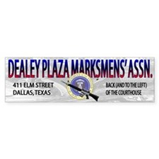 DEALEY PLAZA MARKSMENS' ASSOC. - Bumper Bumper Sticker