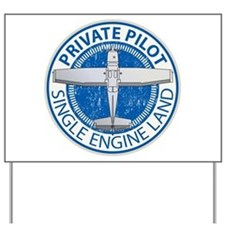 Aviation Private Pilot Yard Sign