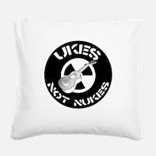 Ukes Not Nukes Square Canvas Pillow