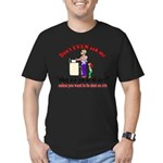 Don't Ask Me - Moms Men's Fitted T-Shirt (dark)