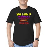 whenigrowup.png Men's Fitted T-Shirt (dark)