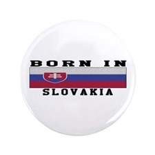 """Born In Slovakia 3.5"""" Button (100 pack)"""