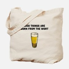 Born From The Wort (birth of beer) Tote Bag