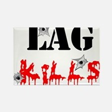 Lag Kills Rectangle Magnet