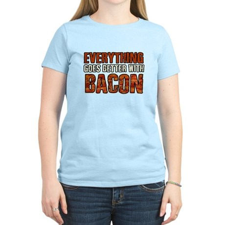 EVERYTHING GOES BETTER WITH BACON T-Shirt