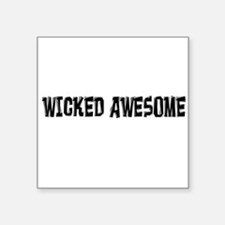 Wicked Awesome Sticker