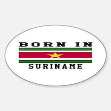 Born In Suriname Sticker (Oval)