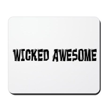 Wicked Awesome Mousepad