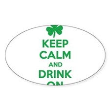 Keep Calm and Drink On. Decal
