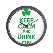 Keep Calm and Drink On. Wall Clock