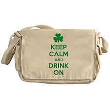 Keep Calm and Drink On. Messenger Bag