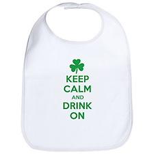 Keep Calm and Drink On. Bib