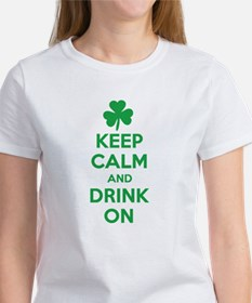 Keep Calm and Drink On. Women's T-Shirt