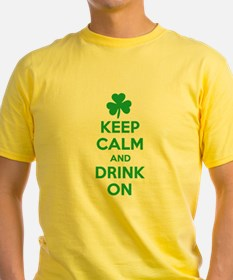 Keep Calm and Drink On. T