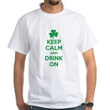 Keep Calm and Drink On. Shirt