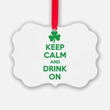 Keep Calm and Drink On. Ornament