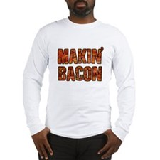 MAKIN BACON Long Sleeve T-Shirt
